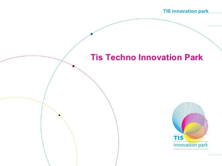 DE Tis Techno Innovation Park