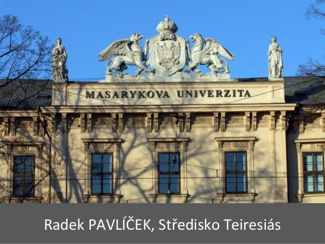 Radek PAVLÍČEK, Středisko Teiresiás