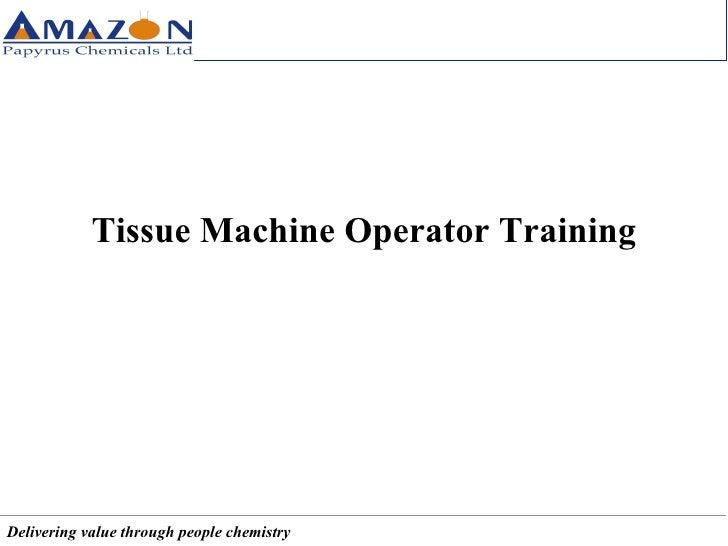 Tissue Machine Operator Training