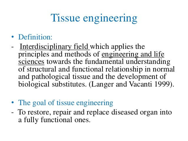 Define tissue engineering