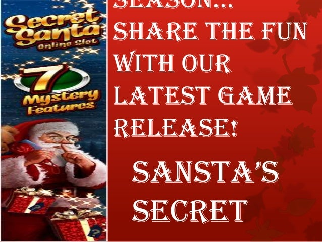 SeaSon… Share the Fun with our latest game release!  SanSta'S Secret
