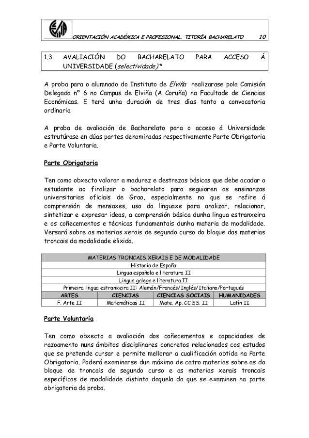 ORIENTACIÓN ACADÉMICA E PROFESIONAL. TITORÍA BACHARELATO 10 1.3. AVALIACIÓN DO BACHARELATO PARA ACCESO Á UNIVERSIDADE (sel...