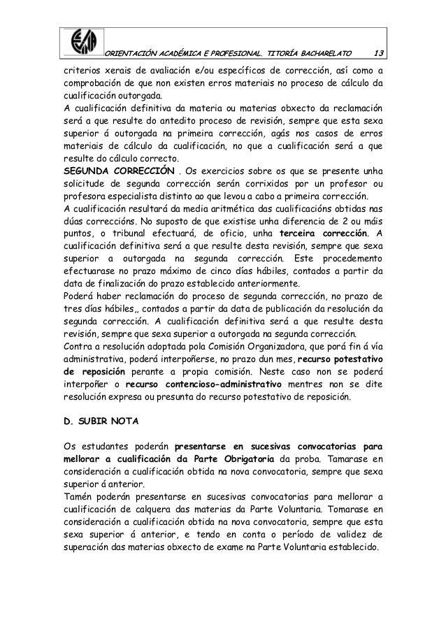 ORIENTACIÓN ACADÉMICA E PROFESIONAL. TITORÍA BACHARELATO 13 criterios xerais de avaliación e/ou específicos de corrección,...
