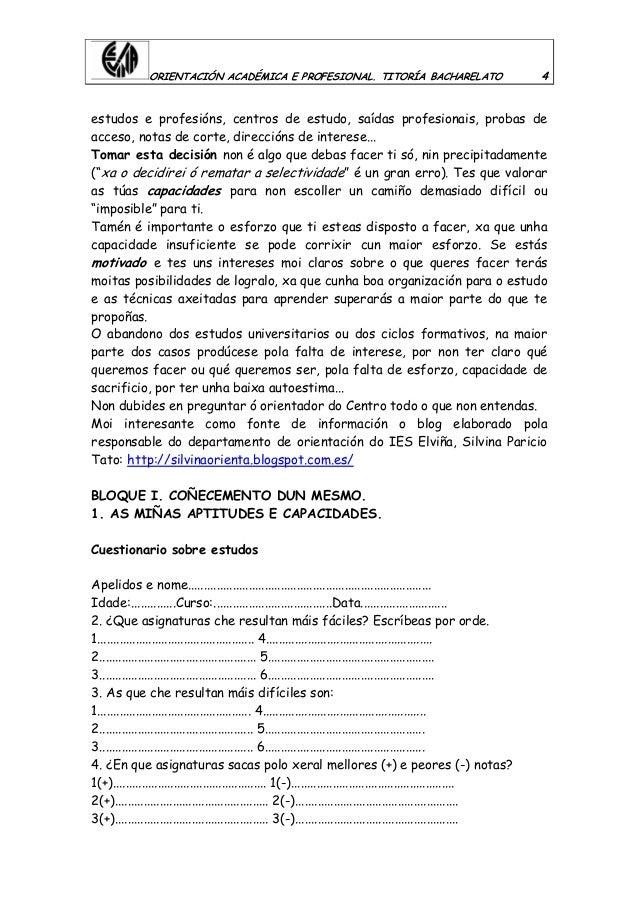 ORIENTACIÓN ACADÉMICA E PROFESIONAL. TITORÍA BACHARELATO 4 estudos e profesións, centros de estudo, saídas profesionais, p...