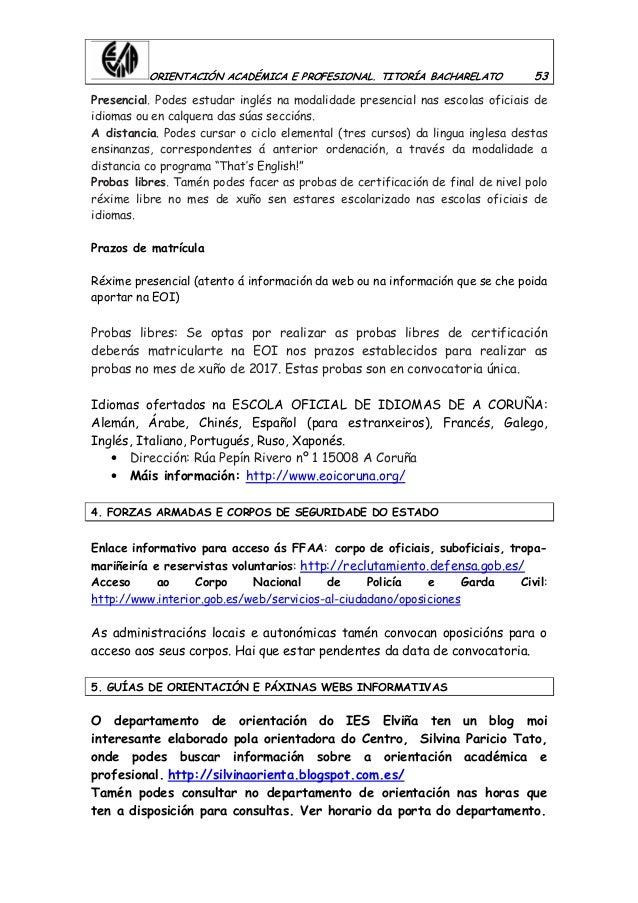 ORIENTACIÓN ACADÉMICA E PROFESIONAL. TITORÍA BACHARELATO 53 Presencial. Podes estudar inglés na modalidade presencial nas ...