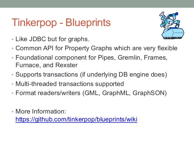 Intro to graph databases using tinkerpop titandb and gremlin different branching options 33 tinkerpop blueprints malvernweather Gallery