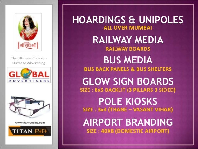 HOARDINGS & UNIPOLES                                   ALL OVER MUMBAI                              RAILWAY MEDIA         ...