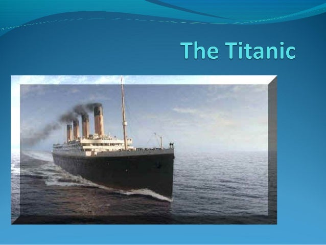 Building the Titanic Built by the White Star Line 883 ft long 92 ft wide 46,328 tons 104 ft high 29 boilers 3 prope...