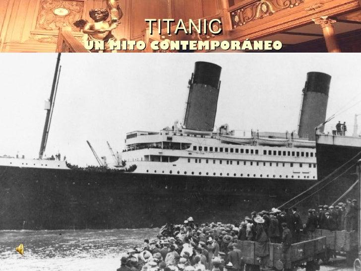 TITANICUN MITO CONTEMPORÁNEO