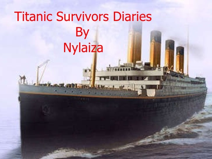 By  Nylaiza Espey  Titanic Survivors Diaries By Nylaiza