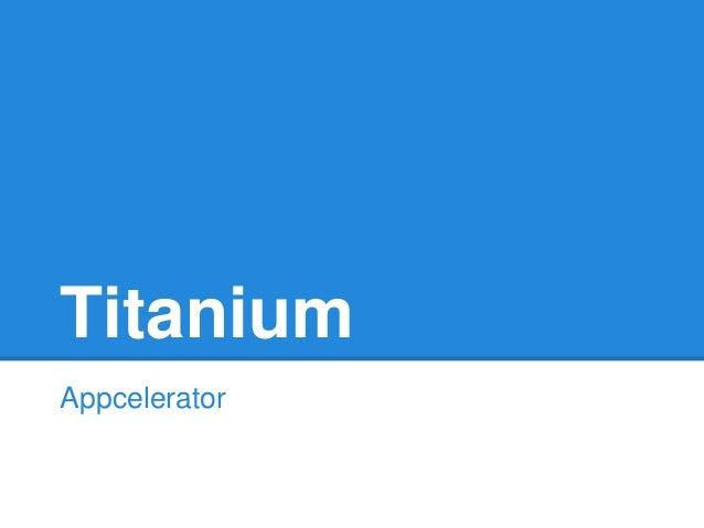 Titanium Appcelerator