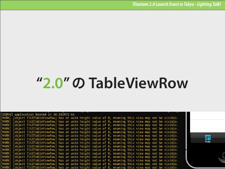 """Titanium 2.0 Launch Event in Tokyo - Lighting Talk!""""2.0"""" の TableViewRow"""