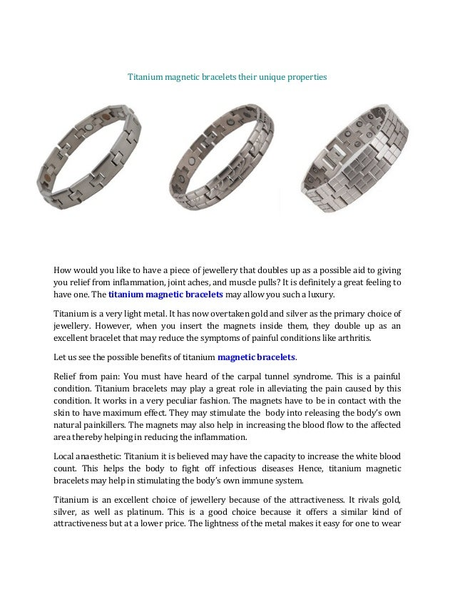 Titanium magnetic bracelets their unique properties How would you like to have a piece of jewellery that doubles up as a p...