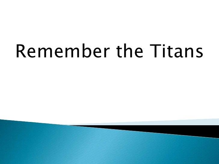 Remember the Titans<br />