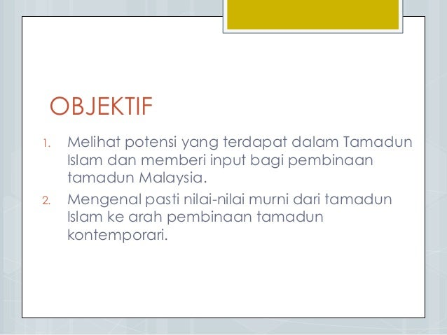 Titas : Bab 2 (Tamadun Islam) Slide 2