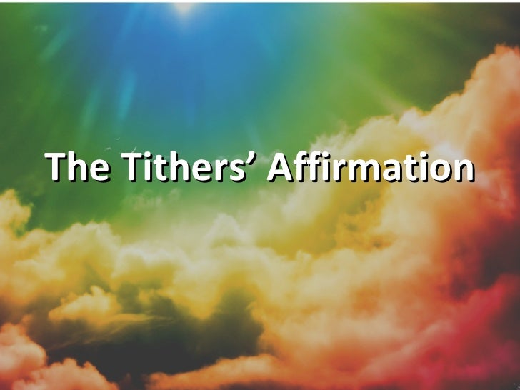 The Tithers' Affirmation