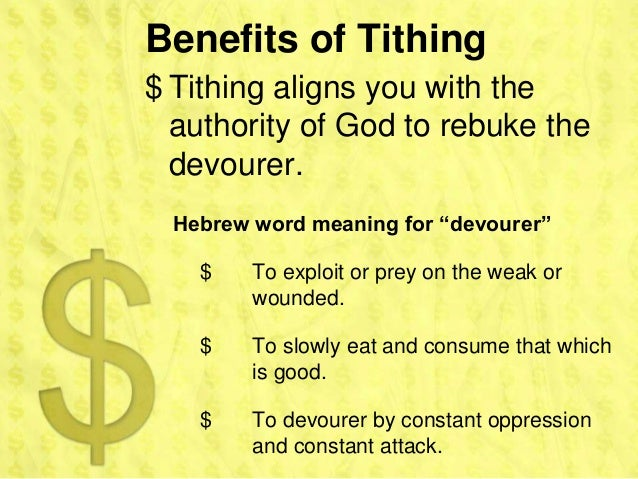 """Benefits of Tithing$ Tithing aligns you with the  authority of God to rebuke the  devourer.  Hebrew word meaning for """"devo..."""