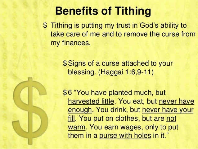 Benefits of Tithing$ Tithing is putting my trust in God's ability to  take care of me and to remove the curse from  my fin...