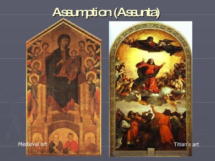 A ssumption (A ssunta)     Medieval art                            Titian's art