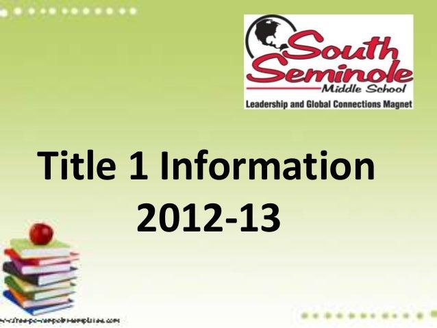 Title 1 Information      2012-13