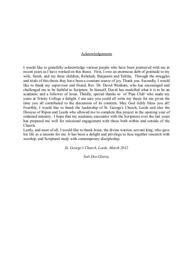acknowledgements in a thesis Introduction up: thesis title page previous: list of figures acknowledgments i would like to thank three important groups of people, without whom this dissertation.