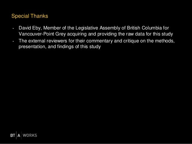 Special Thanks • David Eby, Member of the Legislative Assembly of British Columbia for Vancouver-Point Grey acquiring and ...