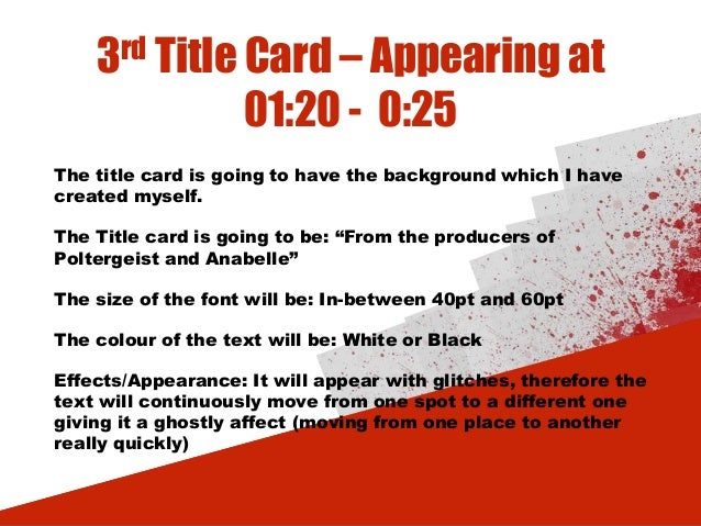 3rd Title Card – Appearing at 01:20 - 0:25 The title card is going to have the background which I have created myself. The...