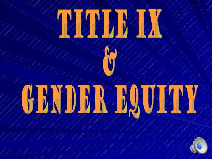 Title IX & Gender Equity