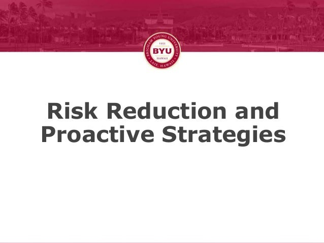 Risk Reduction and Proactive Strategies