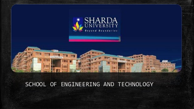 SCHOOL OF ENGINEERING AND TECHNOLOGY
