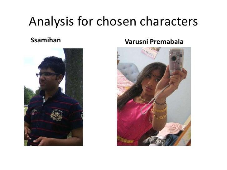 Analysis for chosen characters<br />Ssamihan<br />Varusni Premabala<br />