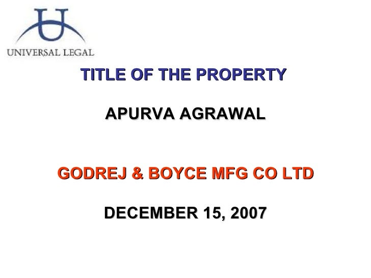 TITLE OF THE PROPERTY  APURVA AGRAWAL GODREJ & BOYCE MFG CO LTD DECEMBER 15, 2007