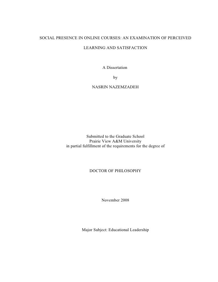 SOCIAL PRESENCE IN ONLINE COURSES: AN EXAMINATION OF PERCEIVED                    LEARNING AND SATISFACTION               ...