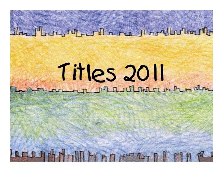 Titles 2011