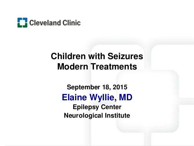 Children with Seizures Modern Treatments