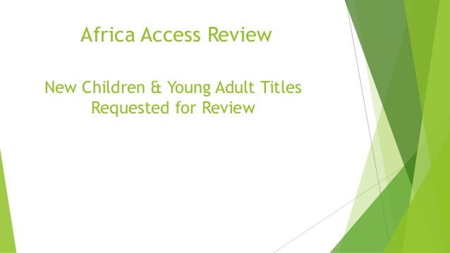 Africa Access Review New Children & Young Adult Titles Requested for Review