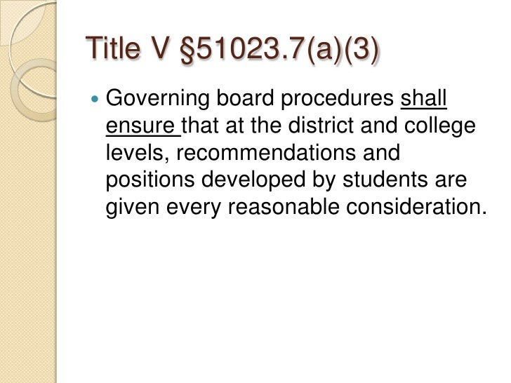 Title V §51023.7(a)(3)<br />Governing board procedures shall ensure that at the district and college levels, recommendatio...