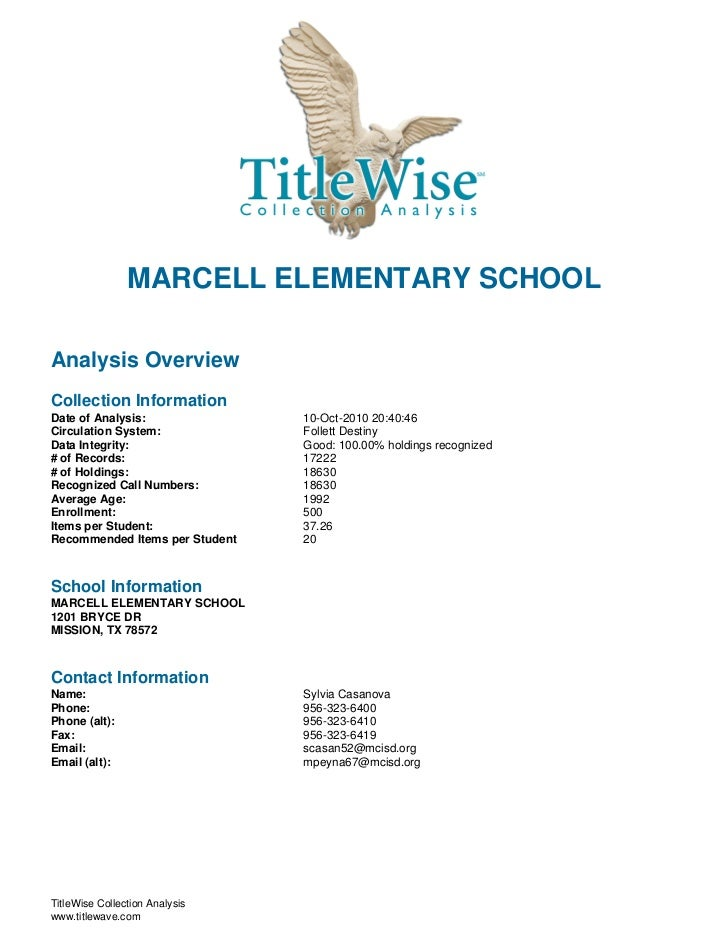 MARCELL ELEMENTARY SCHOOLAnalysis OverviewCollection InformationDate of Analysis:               10-Oct-2010 20:40:46Circul...
