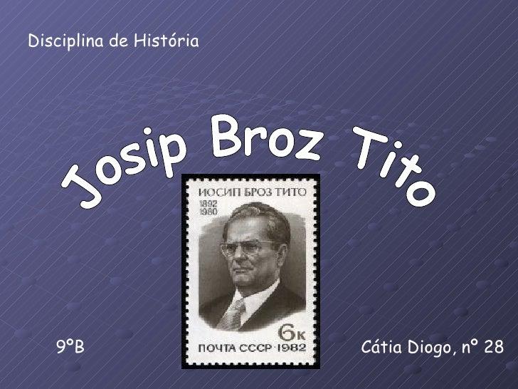 Disciplina de História        9ºB                   Cátia Diogo, nº 28