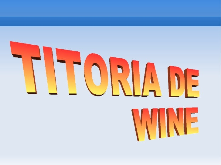 TITORIA DE  WINE