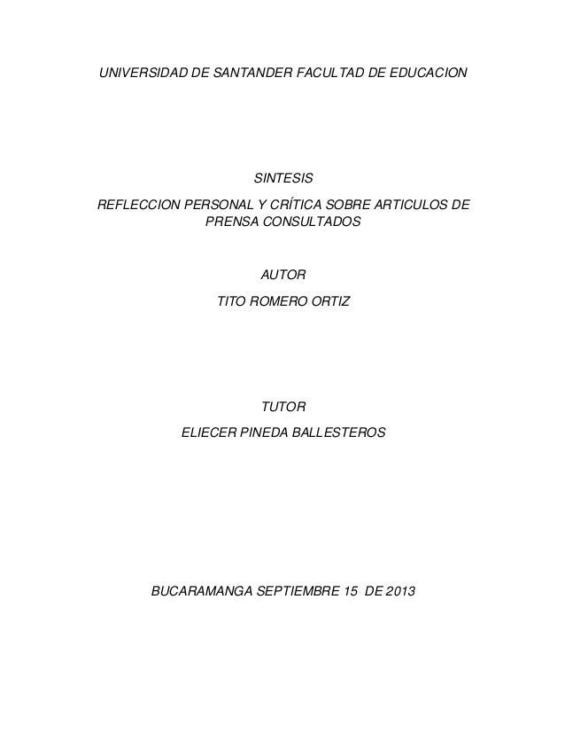 UNIVERSIDAD DE SANTANDER FACULTAD DE EDUCACION SINTESIS REFLECCION PERSONAL Y CRÍTICA SOBRE ARTICULOS DE PRENSA CONSULTADO...