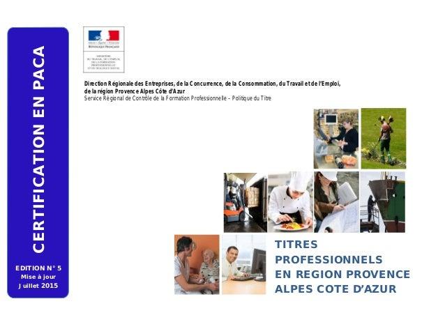 Direction Régionale des Entreprises, de la Concurrence, de la Consommation, du Travail et de l'Emploi, de la région Proven...