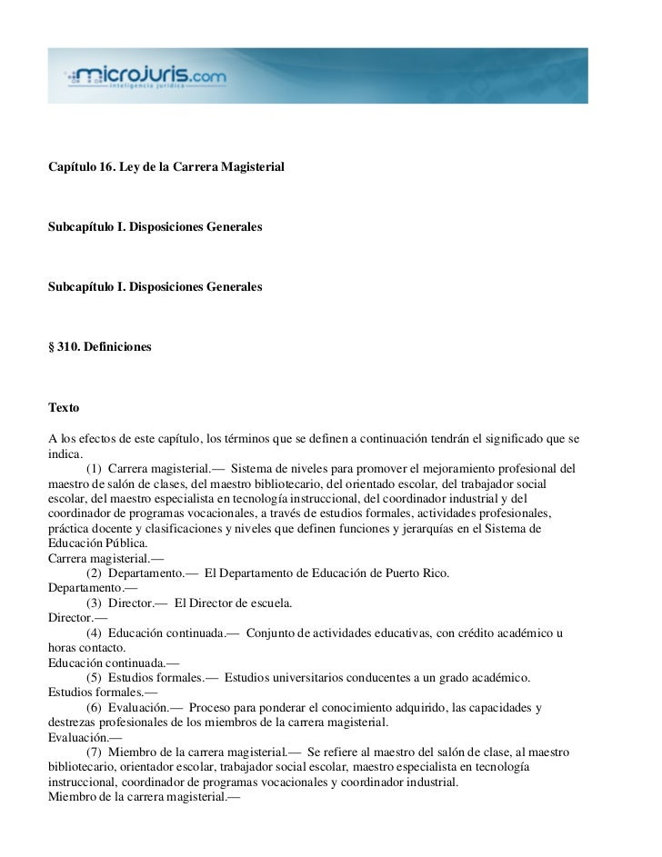 Capítulo 16. Ley de la Carrera MagisterialSubcapítulo I. Disposiciones GeneralesSubcapítulo I. Disposiciones Generales§ 31...