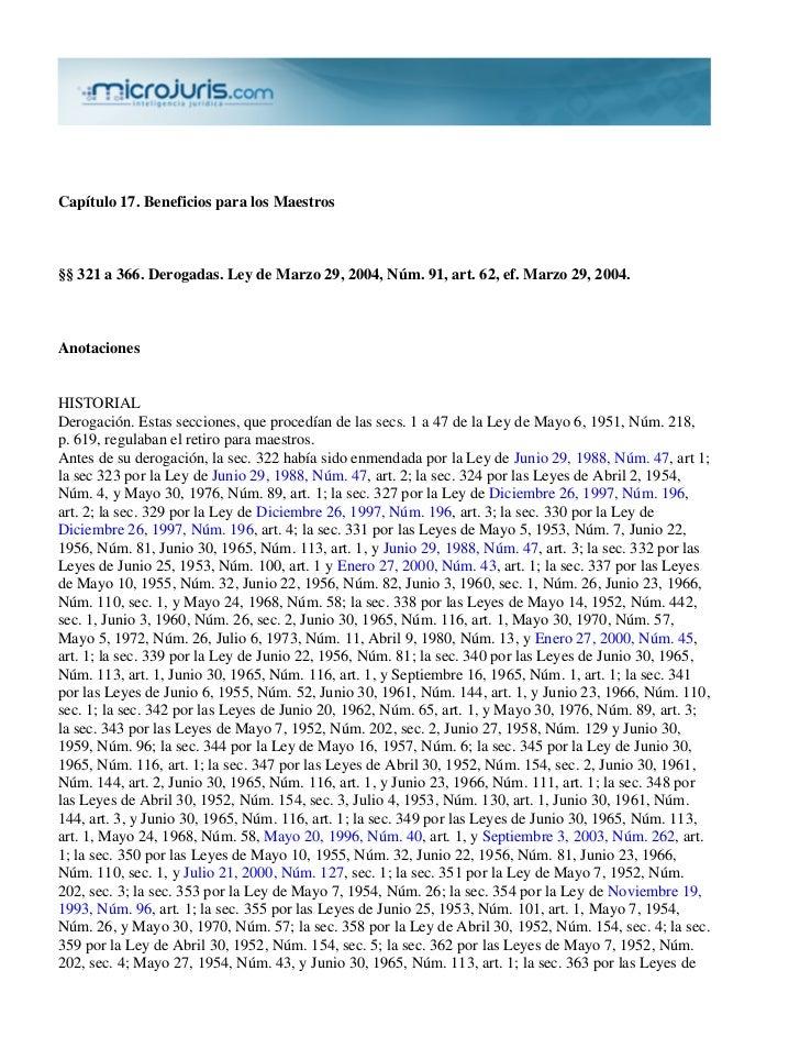 Capítulo 17. Beneficios para los Maestros§§ 321 a 366. Derogadas. Ley de Marzo 29, 2004, Núm. 91, art. 62, ef. Marzo 29, 2...