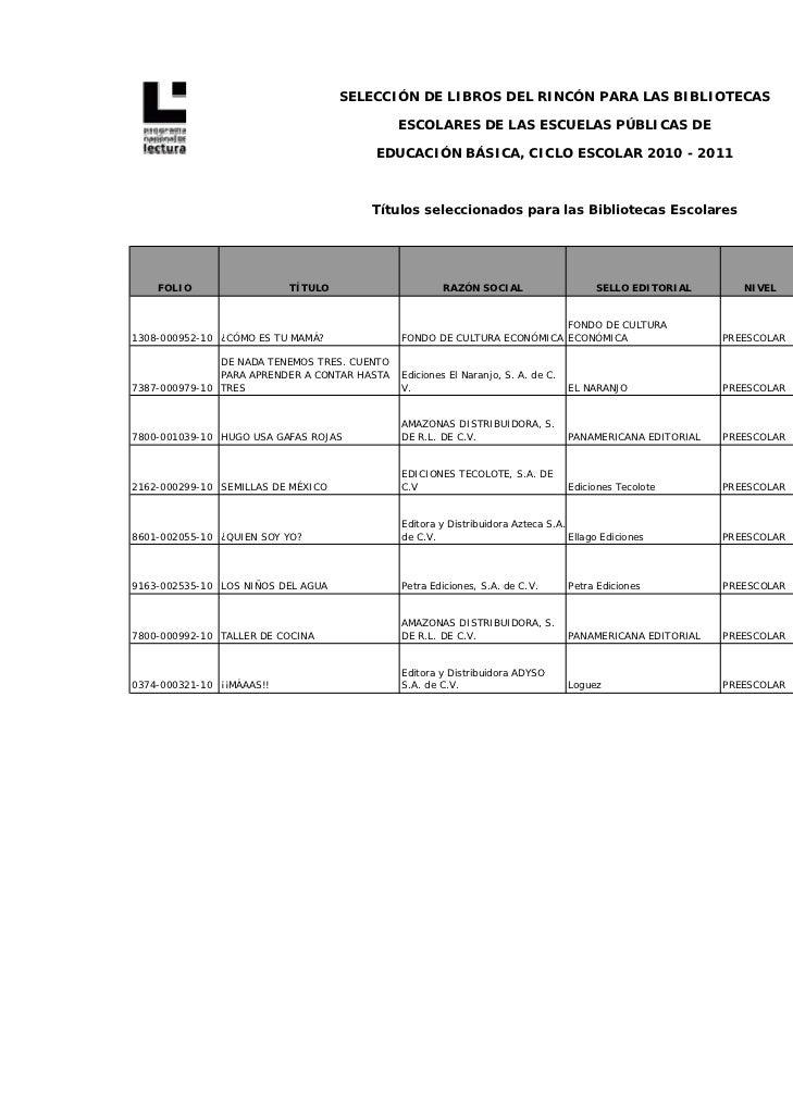 SELECCIÓN DE LIBROS DEL RINCÓN PARA LAS BIBLIOTECAS                                              ESCOLARES DE LAS ESCUELAS...