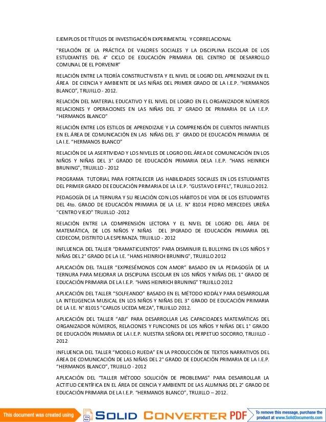 """EJEMPLOS DE TÍTULOS DE INVESTIGACIÓN EXPERIMENTAL Y CORRELACIONAL""""RELACIÓN DE LA PRÁCTICA DE VALORES SOCIALES Y LA DISCIPL..."""