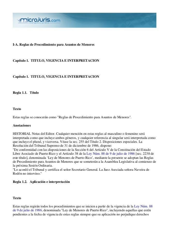 I-A. Reglas de Procedimiento para Asuntos de MenoresCapítulo 1. TITULO, VIGENCIA E INTERPRETACIONCapítulo 1. TITULO, VIGEN...
