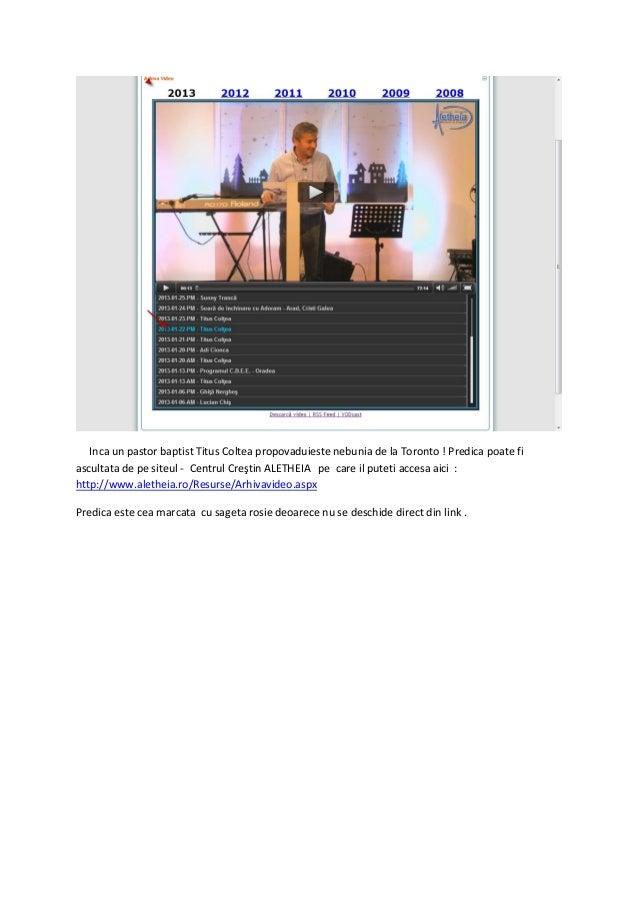 Inca un pastor baptist Titus Coltea propovaduieste nebunia de la Toronto ! Predica poate fiascultata de pe siteul - Centru...