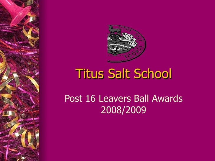 Titus Salt School Post 16 Leavers Ball Awards 2008/2009