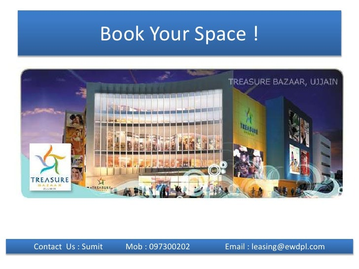 Book Your Space !<br />Contact  Us : Sumit           Mob : 097300202                 Email : leasing@ewdpl.com<br />